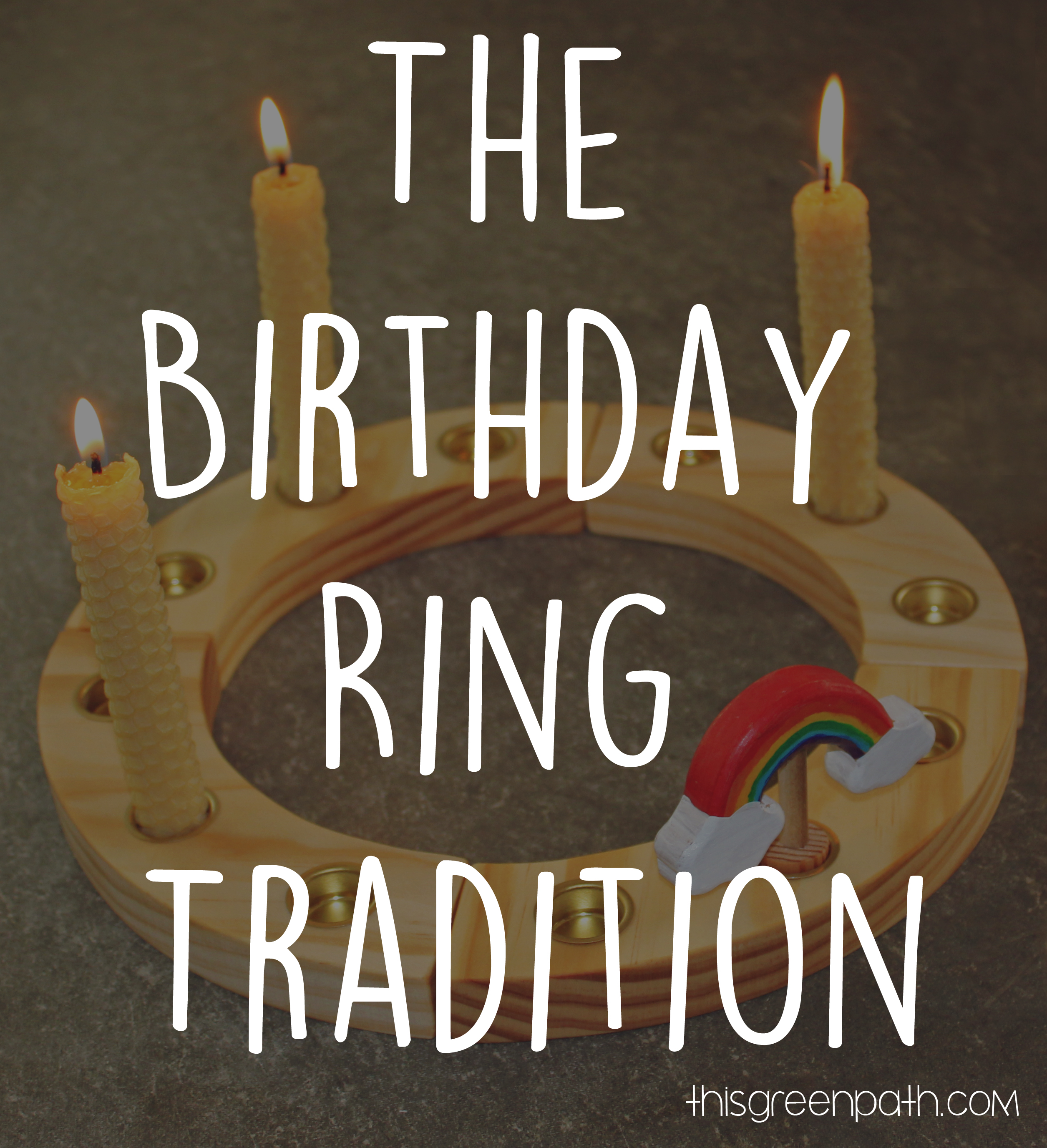The Birthday Ring Tradition